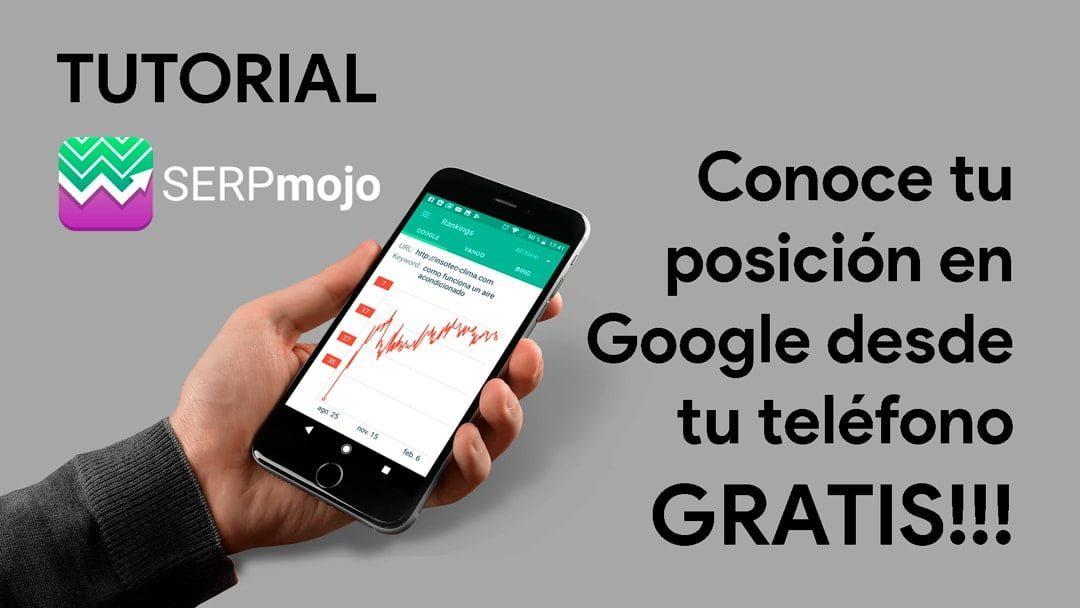Tutorial SERPmojo conoce tu posicion en google desde el telefono