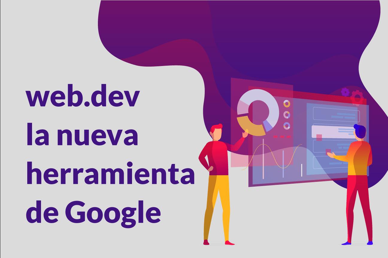 web.dev nueva herramienta de google para analisis web